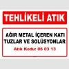 A060313 - Ağır metal içeren katı tuzlar ve solüsyonlar