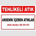 A060403 - Arsenik içeren atıklar