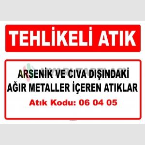 A060405 - Başka ağır metaller içeren atıklar