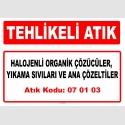 A070103 - Halojenli organik çözücüler, yıkama sıvıları ve ana çözeltiler