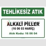 A 160604 - Alkali piller (16 06 03 hariç)