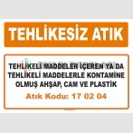 MA170204 - Tehlikeli maddeler içeren ya da tehlikeli maddelerle kontamine olmuş ahşap, cam ve plastik
