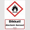 GHS1018 - Dikkat Alevlenir Aerosol (H223)