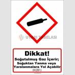 GHS 1021 - Dikkat, Soğutulmuş gaz içerir, soğuktan yanma veya yaralanmalara yol açabilir, (H281)