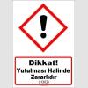 GHS1041 - Dikkat, Yutulması halinde zararlıdır (H302)