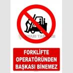 AT 1239 - Forklifte Operatöründen Başkası Binemez
