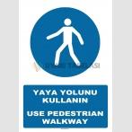 AT 1379 - Yaya Yolunu Kullanın, Use Pedestrian Walkway