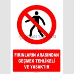 AT1397 - Fırınların Arasından Geçmek Tehlikeli ve Yasaktır