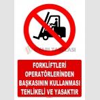 AT 1424 - Forkliftleri  Operatörlerinden Başkasının Kullanması Tehlikeli ve Yasaktır