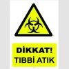 YT7092 - Dikkat Tıbbi Atık