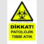YT 7095 - Dikkat Patolojik Tıbbi Atık