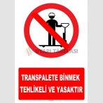 YT7165 - Transpalete binmek tehlikeli ve yasaktır