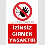 YT7183 -  İzinsiz girmek yasaktır