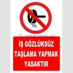YT7227 - İş gözlüksüz taşlama yapmak yasaktır