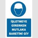 YT7238 - İşletmeye girerken mutlaka baretini giy