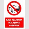 YT7248 - Kazı alanında dolaşmak yasaktır