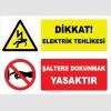 YT7243 - Dikkat Elektrik Tehlikesi, Şaltere Dokunmak Yasaktır