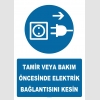 YT7280 - Tamir veya bakım öncesinde elektrik bağlantısını kesin