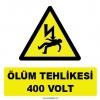 YT7283 - Elektrik ölüm tehlikesi 400 volt işareti levhası/etiketi