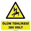 YT7281 - Elektrik ölüm tehlikesi 380 volt işareti levhası/etiketi