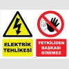 YT7419 - Elektrik tehlikesi, yetkiliden başkası giremez