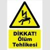 YT7539 - Dikkat ölüm tehlikesi - elektrik