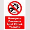 YT7547 - Koruyucu donanımı iptal etmek yasaktır