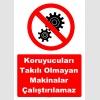 YT7550 - Koruyucuları takılı olmayan makinalar çalıştırılamaz