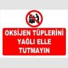 YT7601 - Oksijen tüplerini yağlı elle tutmayın