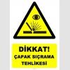 YT7607 - Dikkat çapak sıçrama tehlikesi