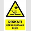 YT7608 - Dikkat çapak sıçrama riski