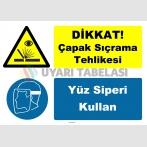 YT7611 - Dikkat çapak sıçrama tehlikesi, yüz siperi kullan