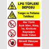 YT7544 - LPG tüpleri deposu - Yangın ve Patlama Tehlikesi - alev, ateş, ısı, kıvılcımı uzak tutun, görevli olmayan giremez