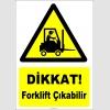 YT7780 - Dikkat Forklift Çıkabilir
