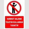 YT7788 - Hareket halinde telefon kullanmak yasaktır