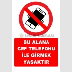 YT7791 - Bu alana cep telefonu ile girmek yasaktır