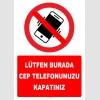 YT7802 - Lütfen burada cep telefonunuzu kapatınız