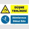 ZY1074 - Düşme tehlikesi, adımlarınıza dikkat edin