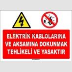 ZY1121 - Elektrik kablolarına ve aksamına dokunmak tehlikeli ve yasaktır