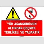 ZY1183 - Yük Asansörünün Altından Geçmek Tehlikeli ve Yasaktır