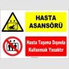 ZY1189 - Hasta Asansörü, Hasta taşıma dışında kullanmak yasaktır