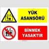 ZY1190 - Yük Asansörü, Binmek yasaktır