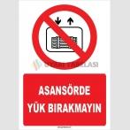 ZY1192 - Asansörde yük bırakmayın