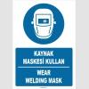 ZY1399 - Türkçe İngilizce, Kaynak Maskesi Kullan, Wear Welding Mask