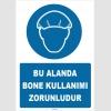 ZY1486 - Bu Alanda Bone Kullanımı Zorunludur