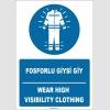 ZY1655 - Türkçe İngilizce, Fosforlu Giysi Giy, Wear High Visibility Clothing