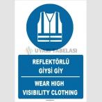 ZY1672 - ISO 7010 Türkçe İngilizce, Reflektörlü Giysi Giy, Wear High Visibility Clothing