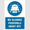 ZY1679 - Bu Alanda Fosforlu Mont Giy