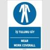 ZY1693 - ISO 7010 Türkçe İngilizce, İş Tulumu Giy, Wear Work Coverall