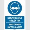 ZY1365 - ISO 7010 Türkçe İngilizce, Koruyucu Opak Gözlük Tak, Wear Opaque Safety Glasses